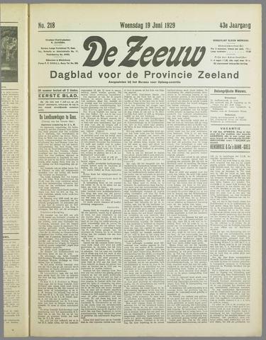De Zeeuw. Christelijk-historisch nieuwsblad voor Zeeland 1929-06-19