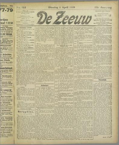 De Zeeuw. Christelijk-historisch nieuwsblad voor Zeeland 1919-04-01