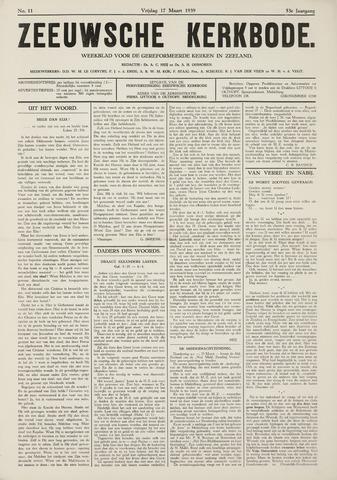 Zeeuwsche kerkbode, weekblad gewijd aan de belangen der gereformeerde kerken/ Zeeuwsch kerkblad 1939-03-17