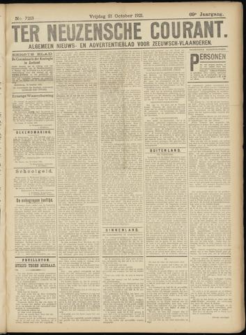 Ter Neuzensche Courant. Algemeen Nieuws- en Advertentieblad voor Zeeuwsch-Vlaanderen / Neuzensche Courant ... (idem) / (Algemeen) nieuws en advertentieblad voor Zeeuwsch-Vlaanderen 1921-10-21