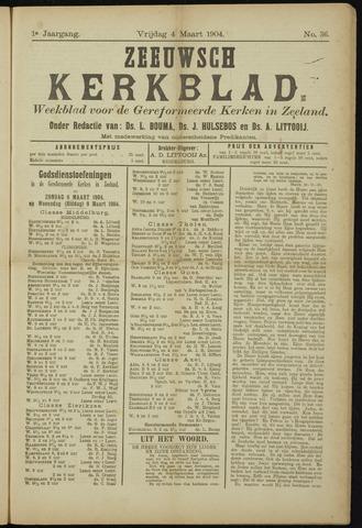 Zeeuwsche kerkbode, weekblad gewijd aan de belangen der gereformeerde kerken/ Zeeuwsch kerkblad 1904-03-04