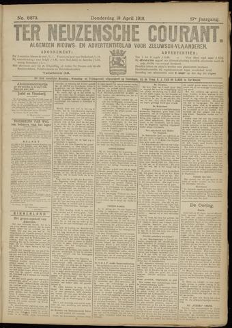 Ter Neuzensche Courant. Algemeen Nieuws- en Advertentieblad voor Zeeuwsch-Vlaanderen / Neuzensche Courant ... (idem) / (Algemeen) nieuws en advertentieblad voor Zeeuwsch-Vlaanderen 1918-04-18