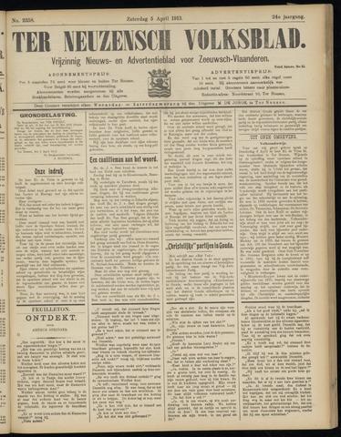 Ter Neuzensch Volksblad. Vrijzinnig nieuws- en advertentieblad voor Zeeuwsch- Vlaanderen / Zeeuwsch Nieuwsblad. Nieuws- en advertentieblad voor Zeeland 1913-04-05
