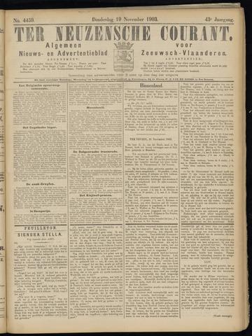 Ter Neuzensche Courant. Algemeen Nieuws- en Advertentieblad voor Zeeuwsch-Vlaanderen / Neuzensche Courant ... (idem) / (Algemeen) nieuws en advertentieblad voor Zeeuwsch-Vlaanderen 1903-11-19