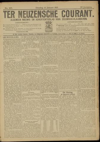 Ter Neuzensche Courant. Algemeen Nieuws- en Advertentieblad voor Zeeuwsch-Vlaanderen / Neuzensche Courant ... (idem) / (Algemeen) nieuws en advertentieblad voor Zeeuwsch-Vlaanderen 1915-01-12