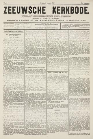 Zeeuwsche kerkbode, weekblad gewijd aan de belangen der gereformeerde kerken/ Zeeuwsch kerkblad 1939-03-03