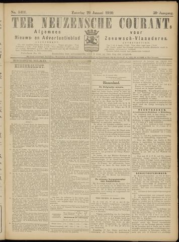 Ter Neuzensche Courant. Algemeen Nieuws- en Advertentieblad voor Zeeuwsch-Vlaanderen / Neuzensche Courant ... (idem) / (Algemeen) nieuws en advertentieblad voor Zeeuwsch-Vlaanderen 1910-01-29