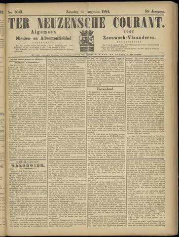 Ter Neuzensche Courant. Algemeen Nieuws- en Advertentieblad voor Zeeuwsch-Vlaanderen / Neuzensche Courant ... (idem) / (Algemeen) nieuws en advertentieblad voor Zeeuwsch-Vlaanderen 1894-08-11
