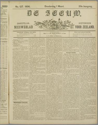 De Zeeuw. Christelijk-historisch nieuwsblad voor Zeeland 1906-03-01