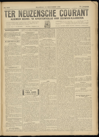 Ter Neuzensche Courant. Algemeen Nieuws- en Advertentieblad voor Zeeuwsch-Vlaanderen / Neuzensche Courant ... (idem) / (Algemeen) nieuws en advertentieblad voor Zeeuwsch-Vlaanderen 1932-12-19