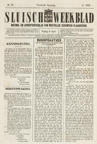 Sluisch Weekblad. Nieuws- en advertentieblad voor Westelijk Zeeuwsch-Vlaanderen 1873-04-04
