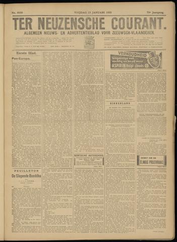 Ter Neuzensche Courant. Algemeen Nieuws- en Advertentieblad voor Zeeuwsch-Vlaanderen / Neuzensche Courant ... (idem) / (Algemeen) nieuws en advertentieblad voor Zeeuwsch-Vlaanderen 1933-01-13