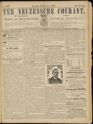 Ter Neuzensche Courant. Algemeen Nieuws- en Advertentieblad voor Zeeuwsch-Vlaanderen / Neuzensche Courant ... (idem) / (Algemeen) nieuws en advertentieblad voor Zeeuwsch-Vlaanderen 1905-12-23
