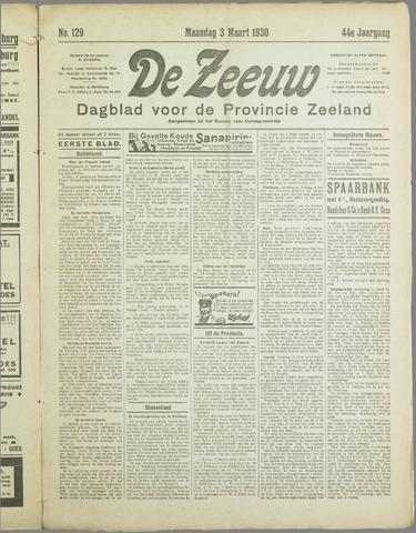 De Zeeuw. Christelijk-historisch nieuwsblad voor Zeeland 1930-03-03