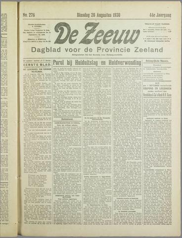 De Zeeuw. Christelijk-historisch nieuwsblad voor Zeeland 1930-08-26