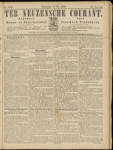 Ter Neuzensche Courant. Algemeen Nieuws- en Advertentieblad voor Zeeuwsch-Vlaanderen / Neuzensche Courant ... (idem) / (Algemeen) nieuws en advertentieblad voor Zeeuwsch-Vlaanderen 1906-05-10