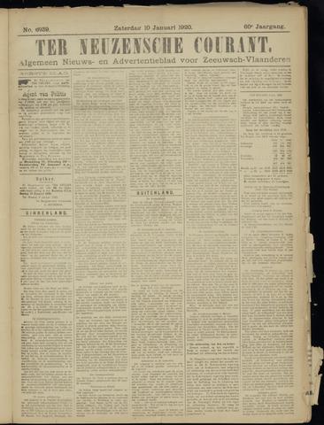 Ter Neuzensche Courant. Algemeen Nieuws- en Advertentieblad voor Zeeuwsch-Vlaanderen / Neuzensche Courant ... (idem) / (Algemeen) nieuws en advertentieblad voor Zeeuwsch-Vlaanderen 1920-01-10