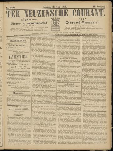 Ter Neuzensche Courant. Algemeen Nieuws- en Advertentieblad voor Zeeuwsch-Vlaanderen / Neuzensche Courant ... (idem) / (Algemeen) nieuws en advertentieblad voor Zeeuwsch-Vlaanderen 1898-04-23