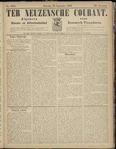 Ter Neuzensche Courant. Algemeen Nieuws- en Advertentieblad voor Zeeuwsch-Vlaanderen / Neuzensche Courant ... (idem) / (Algemeen) nieuws en advertentieblad voor Zeeuwsch-Vlaanderen 1883-09-22
