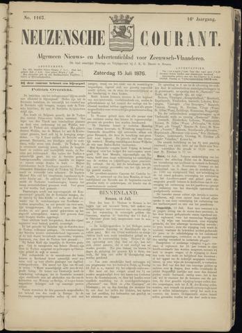 Ter Neuzensche Courant. Algemeen Nieuws- en Advertentieblad voor Zeeuwsch-Vlaanderen / Neuzensche Courant ... (idem) / (Algemeen) nieuws en advertentieblad voor Zeeuwsch-Vlaanderen 1876-07-15