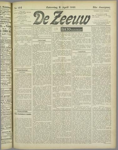 De Zeeuw. Christelijk-historisch nieuwsblad voor Zeeland 1921-04-02