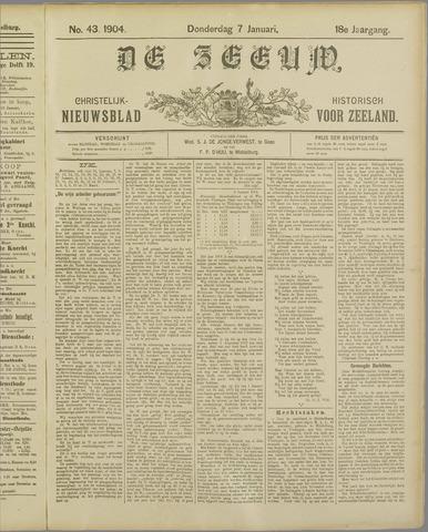 De Zeeuw. Christelijk-historisch nieuwsblad voor Zeeland 1904-01-07