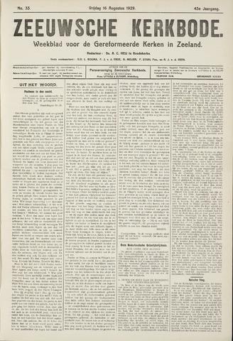 Zeeuwsche kerkbode, weekblad gewijd aan de belangen der gereformeerde kerken/ Zeeuwsch kerkblad 1929-08-16