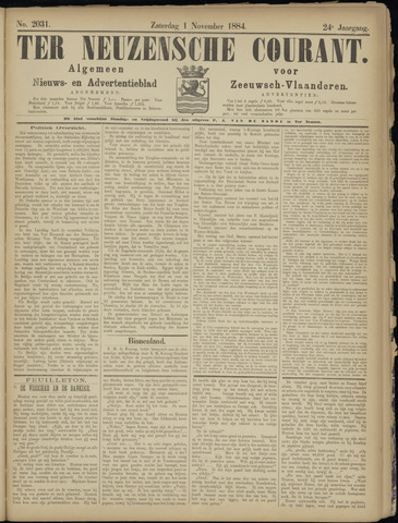 Ter Neuzensche Courant. Algemeen Nieuws- en Advertentieblad voor Zeeuwsch-Vlaanderen / Neuzensche Courant ... (idem) / (Algemeen) nieuws en advertentieblad voor Zeeuwsch-Vlaanderen 1884-11-01