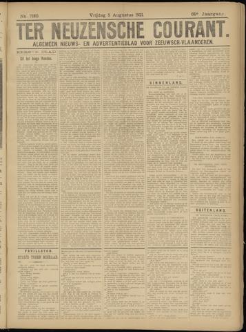 Ter Neuzensche Courant. Algemeen Nieuws- en Advertentieblad voor Zeeuwsch-Vlaanderen / Neuzensche Courant ... (idem) / (Algemeen) nieuws en advertentieblad voor Zeeuwsch-Vlaanderen 1921-08-05
