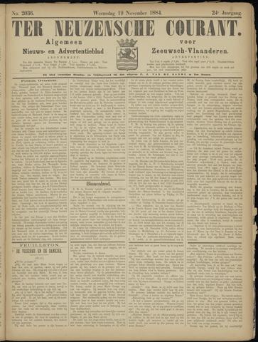 Ter Neuzensche Courant. Algemeen Nieuws- en Advertentieblad voor Zeeuwsch-Vlaanderen / Neuzensche Courant ... (idem) / (Algemeen) nieuws en advertentieblad voor Zeeuwsch-Vlaanderen 1884-11-19