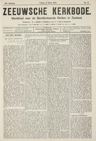 Zeeuwsche kerkbode, weekblad gewijd aan de belangen der gereformeerde kerken/ Zeeuwsch kerkblad 1925-03-27