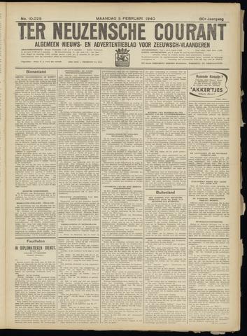 Ter Neuzensche Courant. Algemeen Nieuws- en Advertentieblad voor Zeeuwsch-Vlaanderen / Neuzensche Courant ... (idem) / (Algemeen) nieuws en advertentieblad voor Zeeuwsch-Vlaanderen 1940-02-05