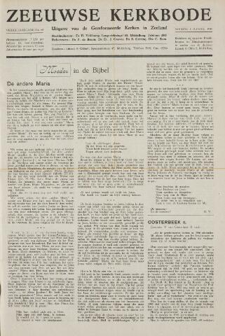 Zeeuwsche kerkbode, weekblad gewijd aan de belangen der gereformeerde kerken/ Zeeuwsch kerkblad 1949-04-01