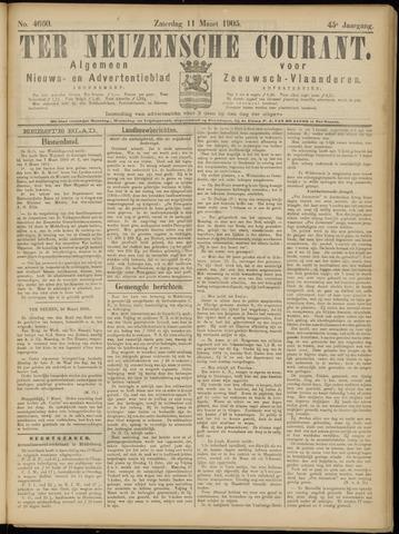 Ter Neuzensche Courant. Algemeen Nieuws- en Advertentieblad voor Zeeuwsch-Vlaanderen / Neuzensche Courant ... (idem) / (Algemeen) nieuws en advertentieblad voor Zeeuwsch-Vlaanderen 1905-03-11