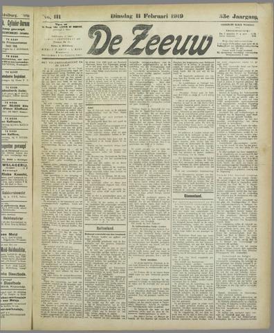 De Zeeuw. Christelijk-historisch nieuwsblad voor Zeeland 1919-02-11