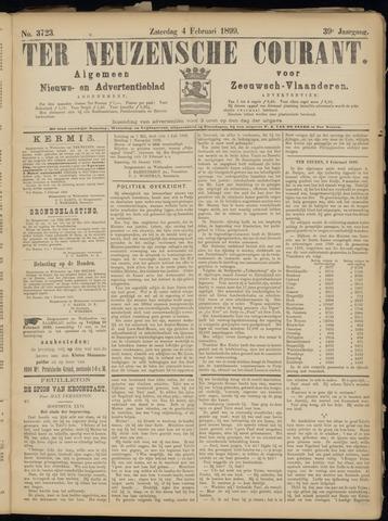 Ter Neuzensche Courant. Algemeen Nieuws- en Advertentieblad voor Zeeuwsch-Vlaanderen / Neuzensche Courant ... (idem) / (Algemeen) nieuws en advertentieblad voor Zeeuwsch-Vlaanderen 1899-02-04