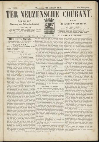 Ter Neuzensche Courant. Algemeen Nieuws- en Advertentieblad voor Zeeuwsch-Vlaanderen / Neuzensche Courant ... (idem) / (Algemeen) nieuws en advertentieblad voor Zeeuwsch-Vlaanderen 1879-10-22