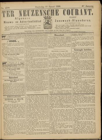 Ter Neuzensche Courant. Algemeen Nieuws- en Advertentieblad voor Zeeuwsch-Vlaanderen / Neuzensche Courant ... (idem) / (Algemeen) nieuws en advertentieblad voor Zeeuwsch-Vlaanderen 1906-01-11
