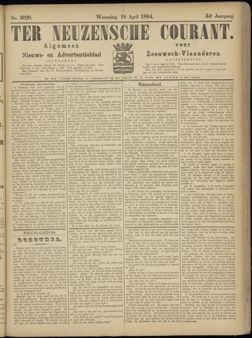 Ter Neuzensche Courant. Algemeen Nieuws- en Advertentieblad voor Zeeuwsch-Vlaanderen / Neuzensche Courant ... (idem) / (Algemeen) nieuws en advertentieblad voor Zeeuwsch-Vlaanderen 1894-04-18