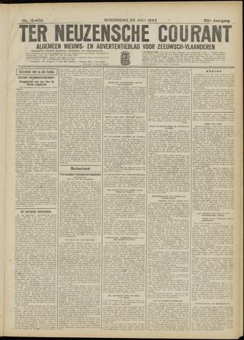 Ter Neuzensche Courant. Algemeen Nieuws- en Advertentieblad voor Zeeuwsch-Vlaanderen / Neuzensche Courant ... (idem) / (Algemeen) nieuws en advertentieblad voor Zeeuwsch-Vlaanderen 1942-07-29