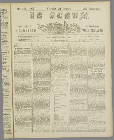 De Zeeuw. Christelijk-historisch nieuwsblad voor Zeeland 1912-03-22