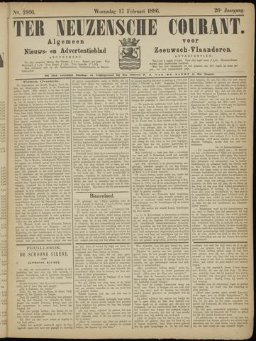 Ter Neuzensche Courant. Algemeen Nieuws- en Advertentieblad voor Zeeuwsch-Vlaanderen / Neuzensche Courant ... (idem) / (Algemeen) nieuws en advertentieblad voor Zeeuwsch-Vlaanderen 1886-02-17