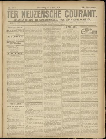 Ter Neuzensche Courant. Algemeen Nieuws- en Advertentieblad voor Zeeuwsch-Vlaanderen / Neuzensche Courant ... (idem) / (Algemeen) nieuws en advertentieblad voor Zeeuwsch-Vlaanderen 1928-04-23