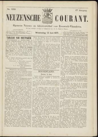 Ter Neuzensche Courant. Algemeen Nieuws- en Advertentieblad voor Zeeuwsch-Vlaanderen / Neuzensche Courant ... (idem) / (Algemeen) nieuws en advertentieblad voor Zeeuwsch-Vlaanderen 1877-06-13