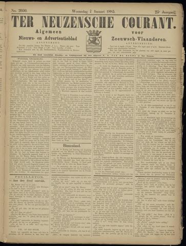 Ter Neuzensche Courant. Algemeen Nieuws- en Advertentieblad voor Zeeuwsch-Vlaanderen / Neuzensche Courant ... (idem) / (Algemeen) nieuws en advertentieblad voor Zeeuwsch-Vlaanderen 1885-01-07
