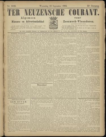 Ter Neuzensche Courant. Algemeen Nieuws- en Advertentieblad voor Zeeuwsch-Vlaanderen / Neuzensche Courant ... (idem) / (Algemeen) nieuws en advertentieblad voor Zeeuwsch-Vlaanderen 1885-09-16