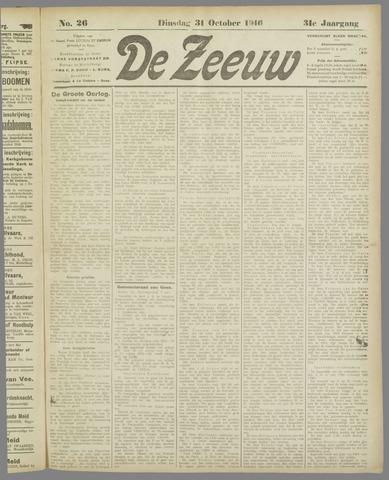 De Zeeuw. Christelijk-historisch nieuwsblad voor Zeeland 1916-10-31