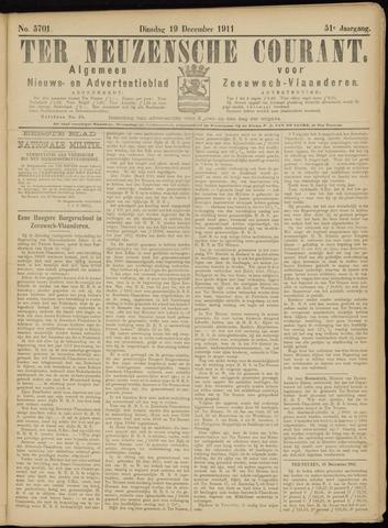 Ter Neuzensche Courant. Algemeen Nieuws- en Advertentieblad voor Zeeuwsch-Vlaanderen / Neuzensche Courant ... (idem) / (Algemeen) nieuws en advertentieblad voor Zeeuwsch-Vlaanderen 1911-12-19