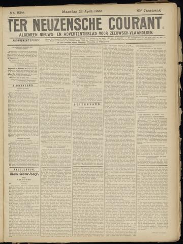 Ter Neuzensche Courant. Algemeen Nieuws- en Advertentieblad voor Zeeuwsch-Vlaanderen / Neuzensche Courant ... (idem) / (Algemeen) nieuws en advertentieblad voor Zeeuwsch-Vlaanderen 1929-04-22