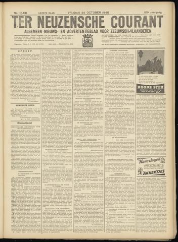 Ter Neuzensche Courant. Algemeen Nieuws- en Advertentieblad voor Zeeuwsch-Vlaanderen / Neuzensche Courant ... (idem) / (Algemeen) nieuws en advertentieblad voor Zeeuwsch-Vlaanderen 1940-10-25
